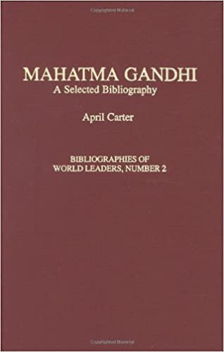 Book Mahatma Gandhi: A Selected Bibliography (Bibliographies of World Leaders)
