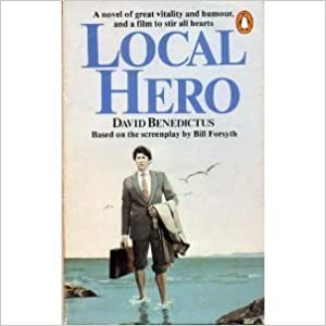 Book Local Hero by David Benedictus(from the Screenplay by Bill Forsyth) (31-Mar-1983)
