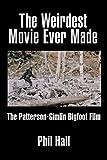 The Weirdest Movie Ever Made: The