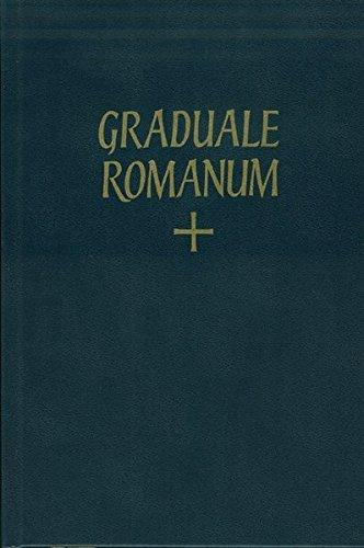 graduale-romanum-sacrosanctae-romanae-ecclesiae-de-tempore-et-de-sanctis