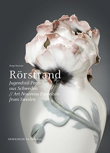 Rörstrand Art Nouveau Porcelain from Sweden (English and German Edition)