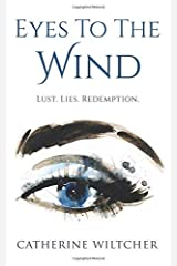 Eyes To The Wind Paperback