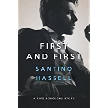 First and First by Santino Hassell (2016-04-18)
