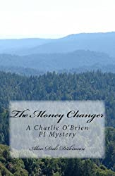 The Money Changer (A Charie O'Brien Private Investigator Mystery Book 3)