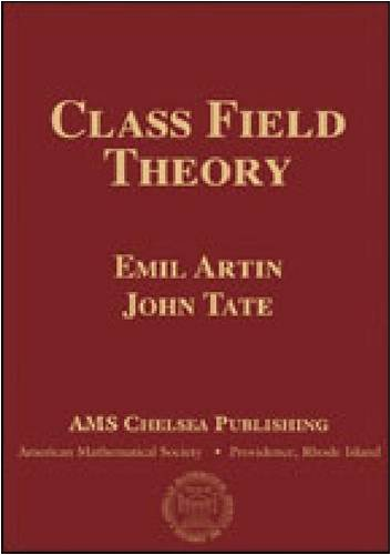 Class Field Theory (AMS Chelsea Publishing)