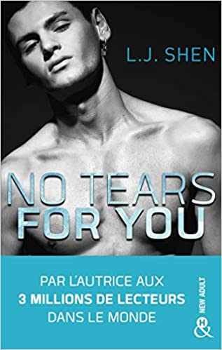 No tears for you: le nouveau roman new adult par l'autrice de la ...