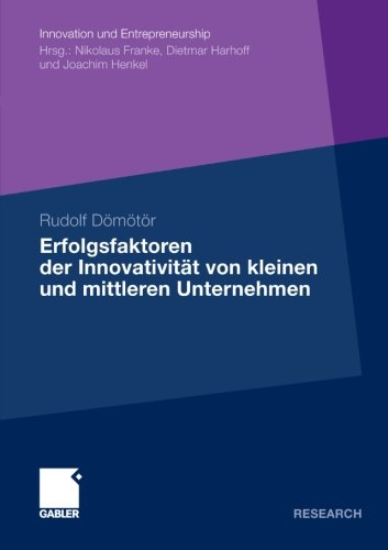 erfolgsfaktoren-der-innovativitt-von-kleinen-und-mittleren-unternehmen-innovation-und-entrepreneurship-german-edition