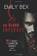 The Blood Covenant: Book One-Part One (The Medici Warrior) Paperback