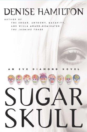 - Sugar Skull: An Eve Diamond Novel (Eve Diamond Novels)