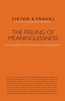 The Feeling of Meaninglessness: A Challenge to Psychotherapy and Philosophy 0874627583 Book Cover