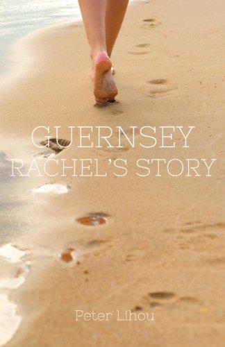 Guernsey: Rachels Story