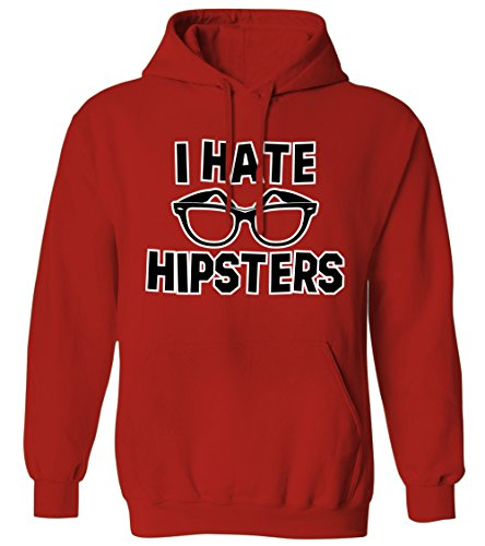 I Hate Hipsters -Hipster Glasses Brooklyn Millennial Yuppie Mens Hoodie Sweatshirt (Red, - I Glasses Hate Hipster