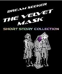The Velvet Mask (Dream Seeker Book 1)
