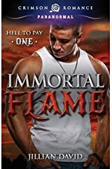 [(Immortal Flame)] [By (author) Jillian David] published on (April, 2015) Paperback