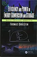 Efficiency and Power in Energy Conversion and Storage: Basic Physical Concepts Front Cover