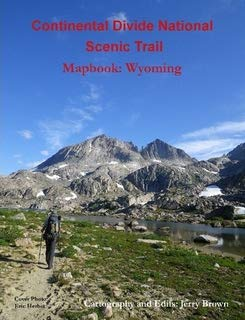 Continental Divide National Scenic Trail, Map Book: Wyoming Continental Divide National Scenic Trail