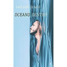 OCEANO DENTRO (Italian Edition)