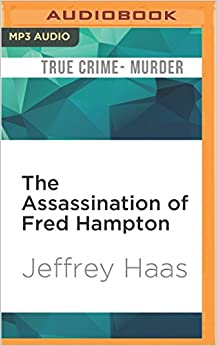 Book The Assassination of Fred Hampton: How the FBI and the Chicago Police Murdered a Black Panther