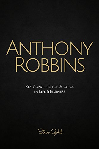 anthony robbins anthony robbins key concepts for success in life business tony business concepts business life office