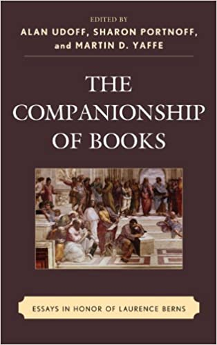 buy the companionship of books essays in honor of laurence berns  buy the companionship of books essays in honor of laurence berns book online at low prices in the companionship of books essays in honor of