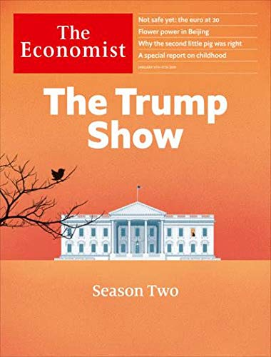 Economist Magazine - The Economist Magazine (January 5, 2019) The Trump Show Season Two