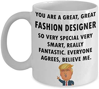 Amazon Com Trump Profession Fashion Designer Funny Quote Coffee Mug For Men Fun Office Mug Christmas Gifts For Father Birthday Gift Ideas For Daddy Kitchen Dining