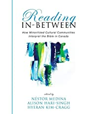 Reading In-Between: How Minoritized Cultural Communities Interpret the Bible in Canada