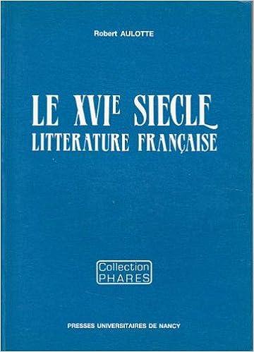 Litterature française : le XVième siecle epub, pdf