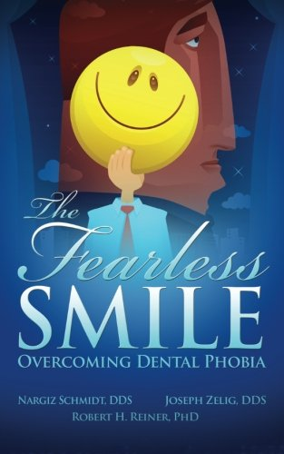 The Fearless Smile: Overcoming Dental Phobia