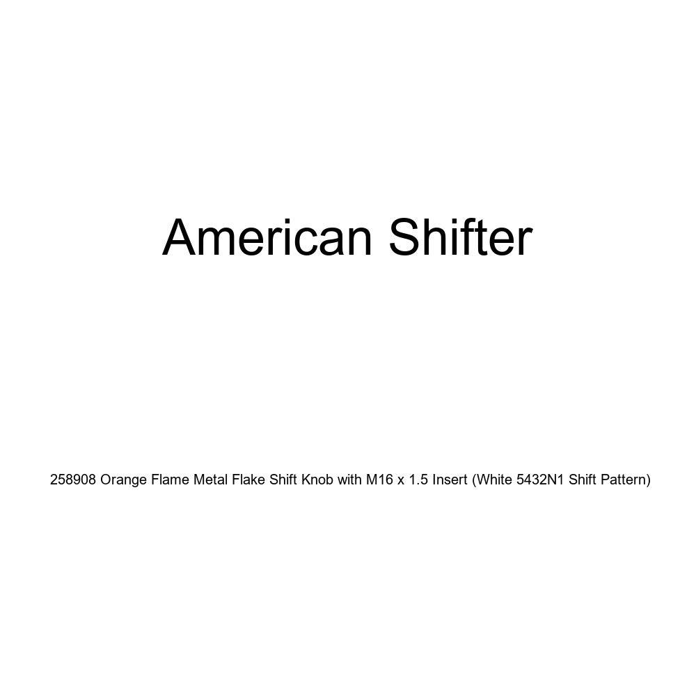 American Shifter 258908 Orange Flame Metal Flake Shift Knob with M16 x 1.5 Insert White 5432N1 Shift Pattern