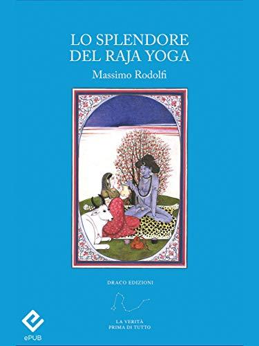 Lo splendore del Raja Yoga (Italian Edition) - Kindle ...