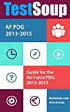 TestSoup's Guide for the Air Force PDG for NCO's 2013-2015