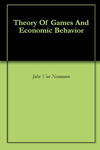 Theory Of Games And Economic Behavior Kindle Edition By John Von