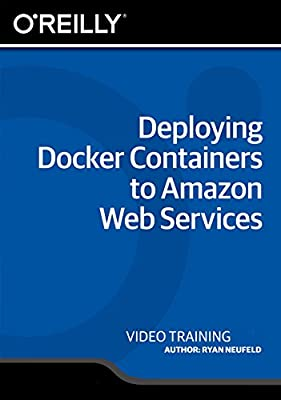 Deploying Docker Containers to Amazon Web Services [Online Code]