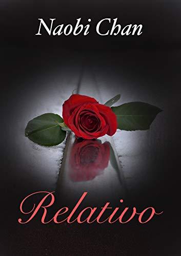 Relativo Parte 1 (Spanish Edition)