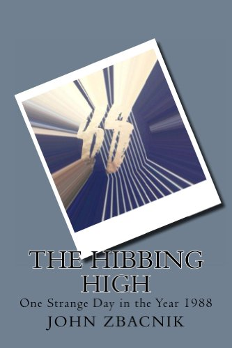 Book: The Hibbing High by John Zbacnik