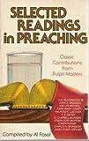 Selected Readings in Preaching, Al Fasol, 0801034906