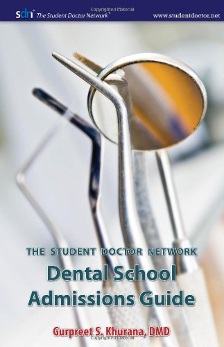 Student Doctor Network Dental School Admissions Guide