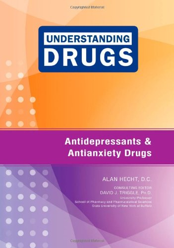 Antidepressants and Antianxiety Drugs (Understanding Drugs)
