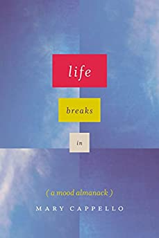 Life Breaks In