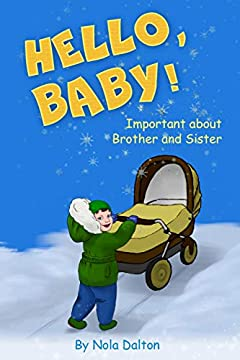 Hello, Baby!: Important about Brother and Sister