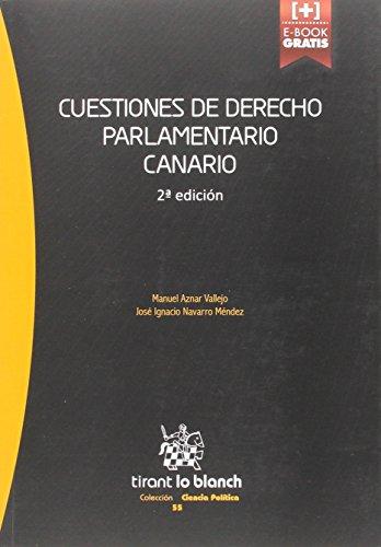 Descargar Libro Cuestiones De Derecho Parlamentario Canario 2ª Edición 2015 José Ignacio Navarro Méndez