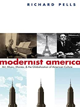 richard pells is american culture americna summary Not like us: how europeans have loved, hated, and transformed american culture since world war ii richard pells, author basic books $30 (400p) isbn 978-0-465 .