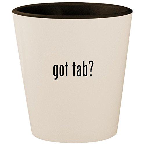 (got tab? - White Outer & Black Inner Ceramic 1.5oz Shot Glass)