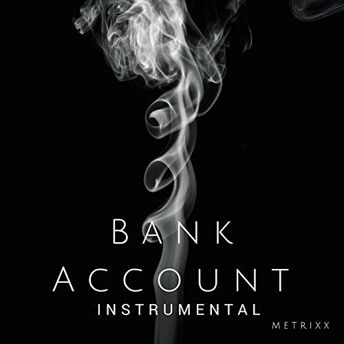 Bank Account  Instrumental