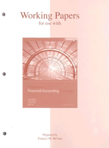 Working Papers to accompany Fundamental Financial Accounting Concepts