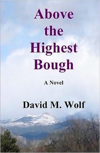 Above the Highest Bough: a novel