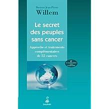 SECRET DES PEUPLES SANS CANCER (LE) 6E ÉD.