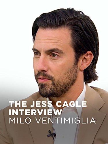 The Jess Cagle Interview  Milo Ventimiglia