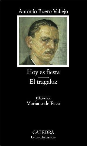 Amazon.it: Hoy es fiesta ; El tragaluz Buero Vallejo